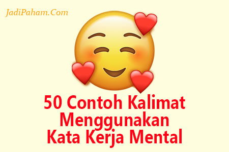 50 Contoh kalimat menggunakan kata kerja mental